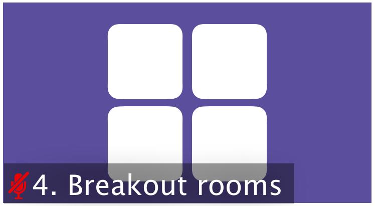 Breakout Rooms