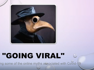 Gone Viral: Challenging some of the online myths associated with COVID-19