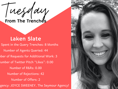Tuesday From The Trenches: Laken Slate