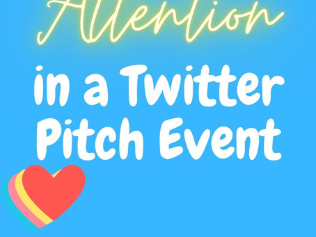 How To Get Attention in a Twitter Pitch Event