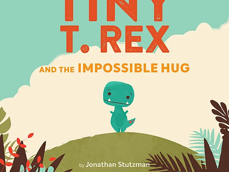 Dino Day: Tiny T. Rex and the Impossible Hug