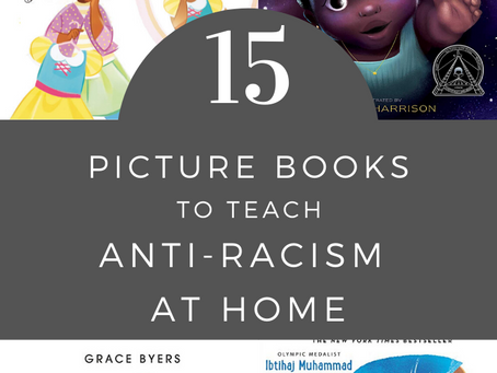 15 Picture Books to Teach Anti Racism to the Littlest Readers