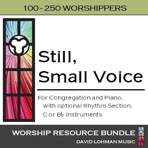 Still, Small Voice [100-250 worshippers]