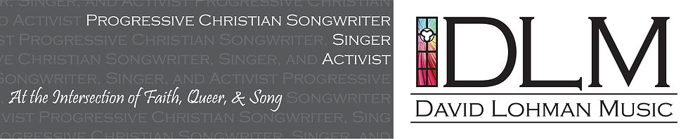 David Lohman Progressive Christian Songwriter Singer Activist Blog
