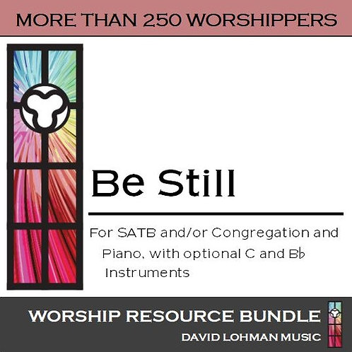 Be Still [more than 250 worshippers]
