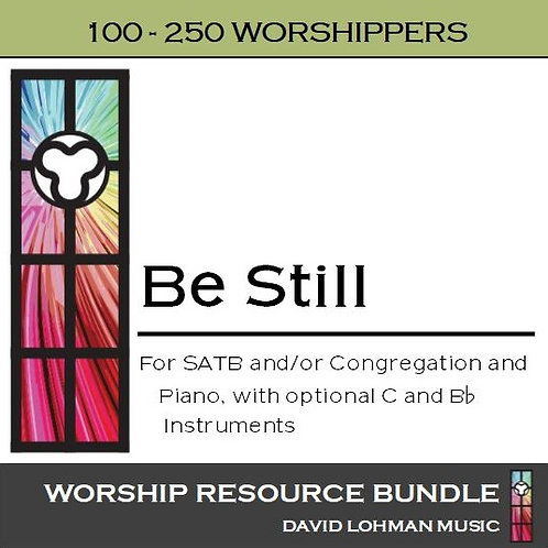Be Still [100-250 worshippers]