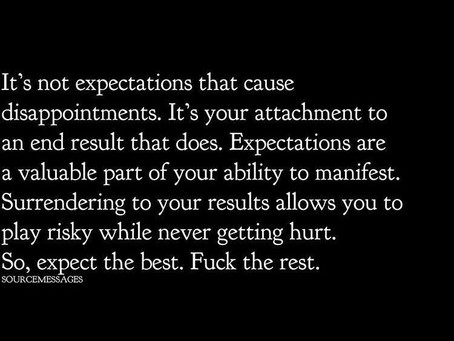 Expect the Best. F*ck the Rest.