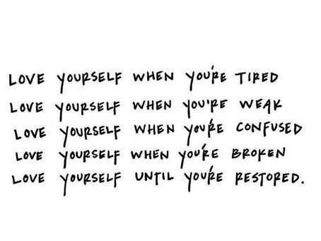 Love Yourself When You're Broken