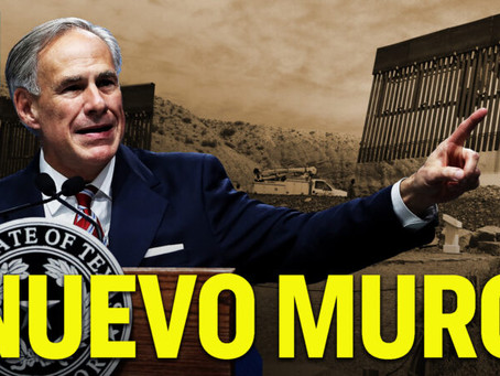 Gobernador de Texas reanudará la construcción de un muro fronterizo con México