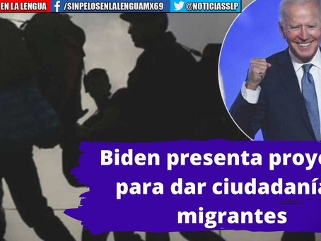 En primeras horas de gestión, Biden presenta proyecto para dar ciudadanía a migrantes