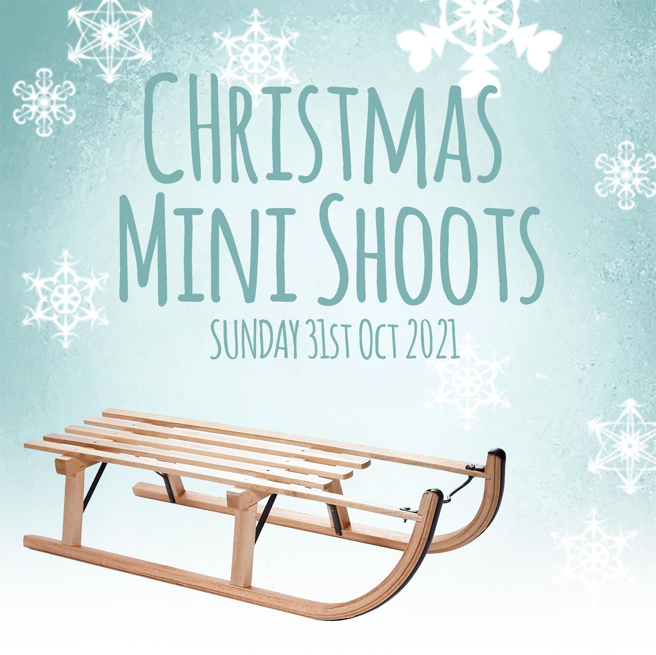 Christmas Minis Sunday 31st Oct 2021