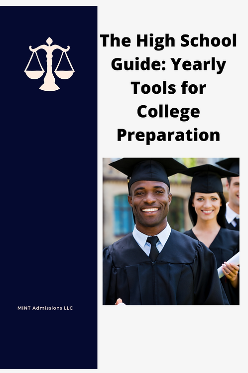 The High School Guide: Yearly Tools for College Preparation