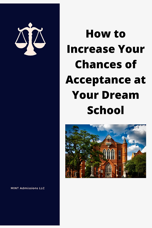 How to Increase Your Chances of Acceptance at Your Dream School