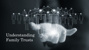 Understanding Family Trusts: How They Can  Protect and Grow Your Wealth