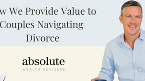 How We Provide Value to Couples Going Through Divorce or Separation