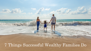 7 Things Wealthy Families Do