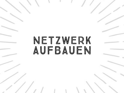 Netzwerk aufbauen - wie baue ich die wirklich wichtigen Kontakte auf?