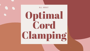 All About Optimal Cord Clamping