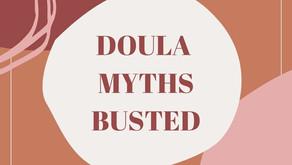 Doula Myths: BUSTED