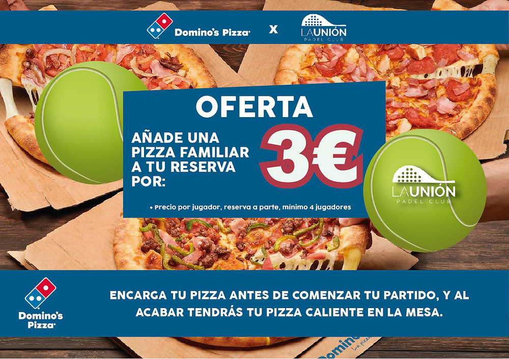 Dominos Pizza | La Unión Padel