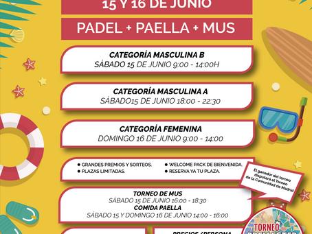¡Últimas Plazas! | Torneo Summer | Padel + Mus + Paella
