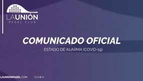 Comunicado oficial | Prolongación estado de alarma (Covid-19)