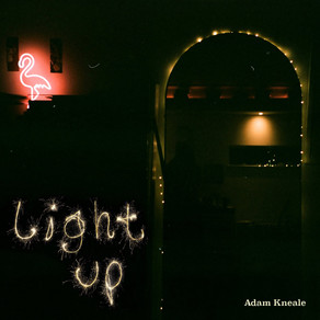 Adam Kneale releases emotional yet relaxing single Light Up