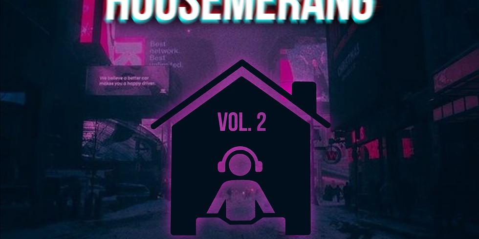 Housemerang Vol. 2