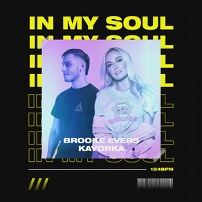 Brooke Evers and Kavorka Team Up For Uplifting House Single In My Soul