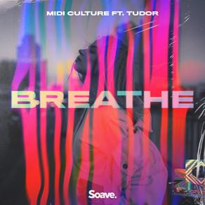Midi Culture releases debut single Breathe on Soave