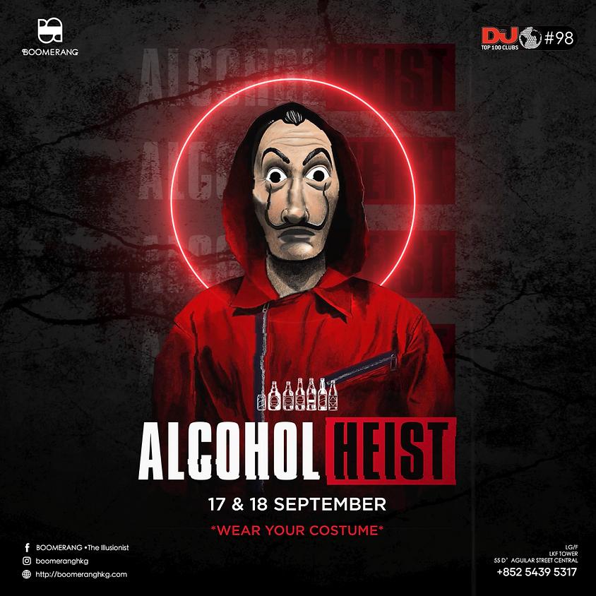 [18/9] ALCOHOL HEIST  (MoneyHeist)