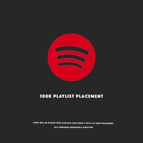 500K Playlists Placement