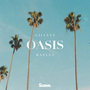 Quench Your Thirst with Giiants' and MAYLYN's Oasis
