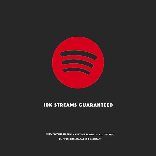 10K Streams Guaranteed
