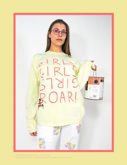 Girls Girls Girls Roar! Tee - One of One