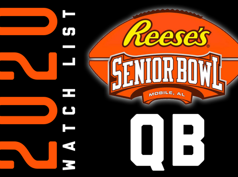 SENIOR BOWL 2020 WATCH LIST: Quarterbacks