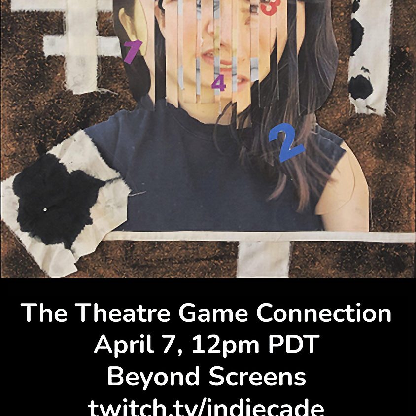 Beyond Screens: Playable Theatre - Re-Connect Special - The Theatre Game Connection