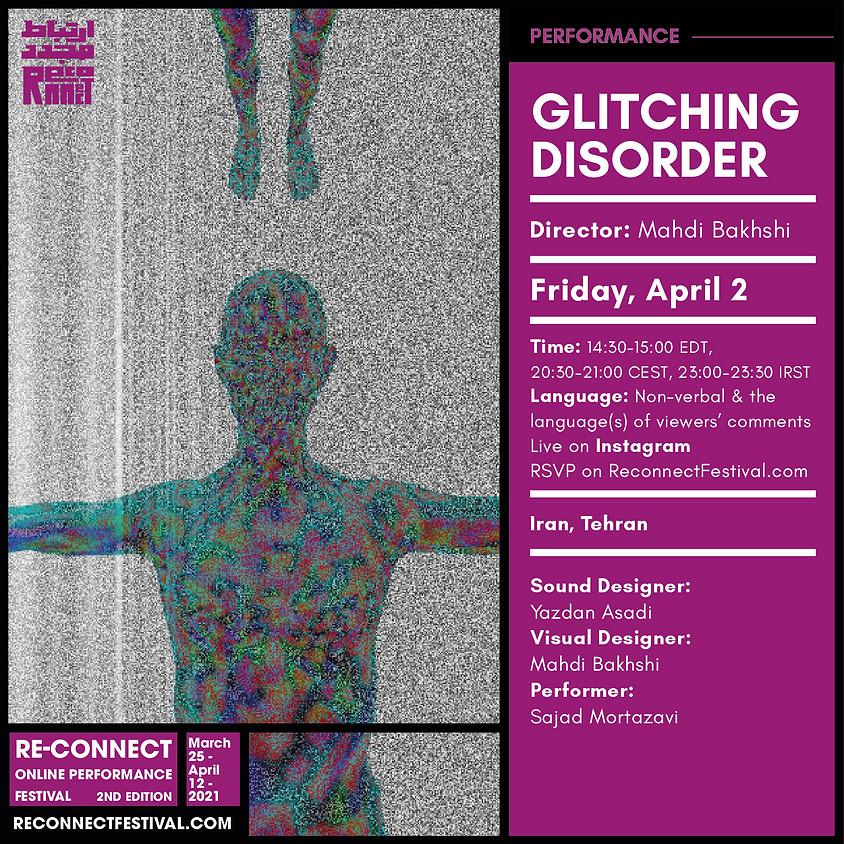 Glitching Disorder