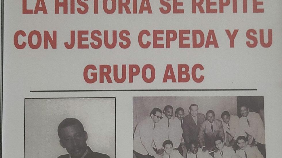 CD- La Historia se Repite con Jesús Cepeda y su Grupo ABC