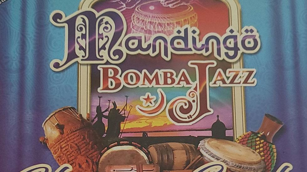 CD- Mandingo Bomba Jazz