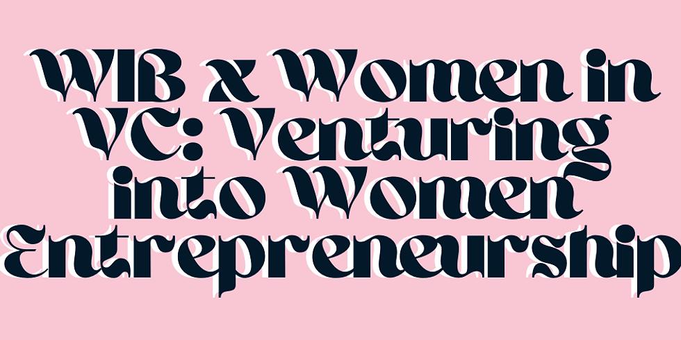 WIB x Women in VC: Venturing into Women Entrepreneurship
