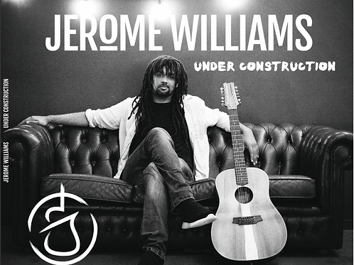 Jerome Williams - Under Construction