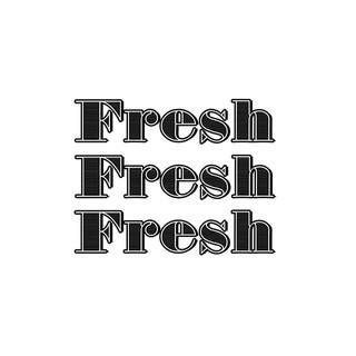 Fresh. Fresh. Fresh..jpg
