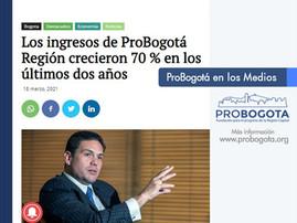 Los ingresos de ProBogotá Región crecieron 70 % en los últimos dos años