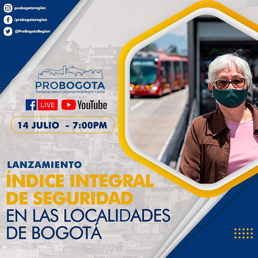 Lanzamiento del Índice  de Seguridad en las  Localidades de Bogotá