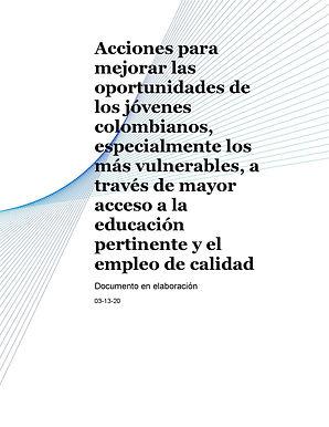 Acciones para mejorar las oportunidades de los jóvenes colombianos,especialmente los más vulnerables