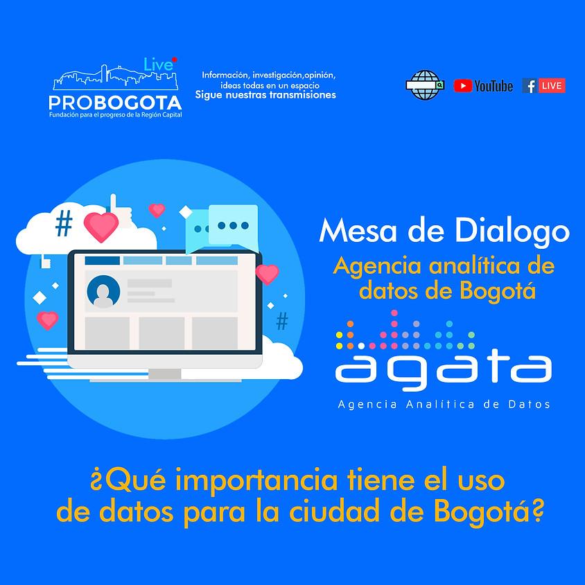 Mesa de Diálogo  Ágata (Agencia analítica de datos de Bogotá)