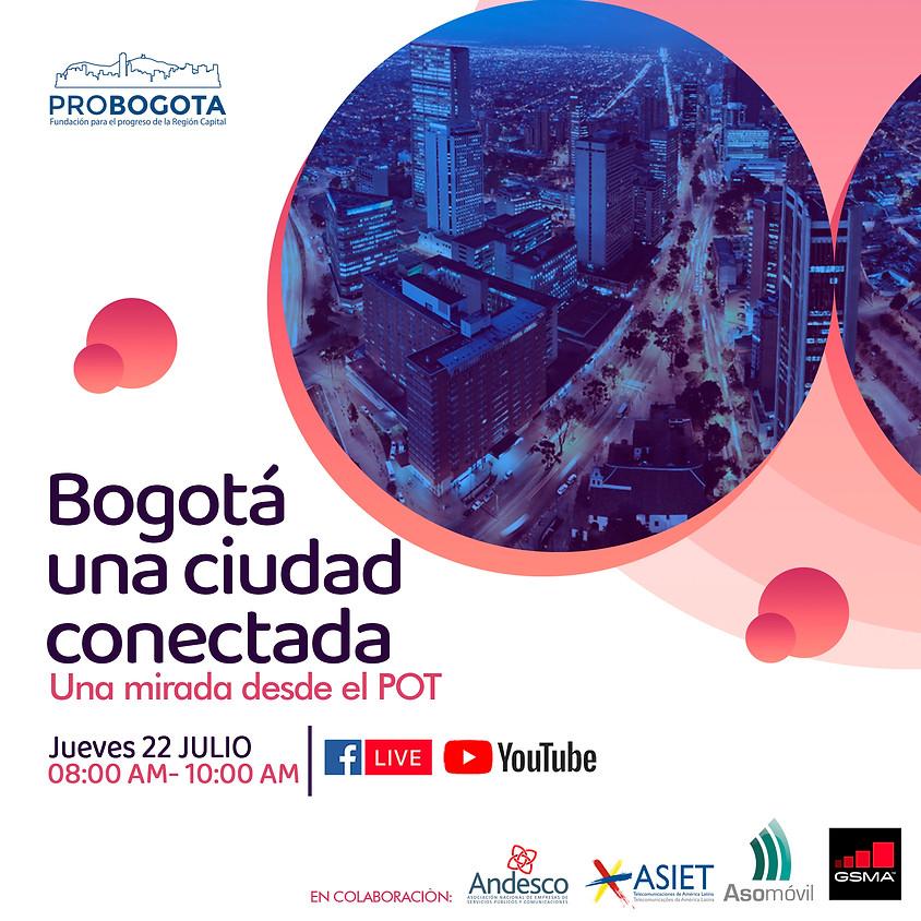 Bogotá una ciudad conectada Una mirada desde el POT