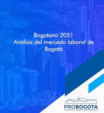 Bogotano 2051 Análisis del mercado laboral de Bogotá