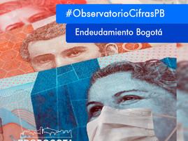 Endeudamiento Bogotá | Austeridad, obras y empleo